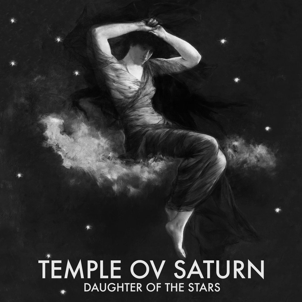 Temple ov Saturn - Daughter of the Stars