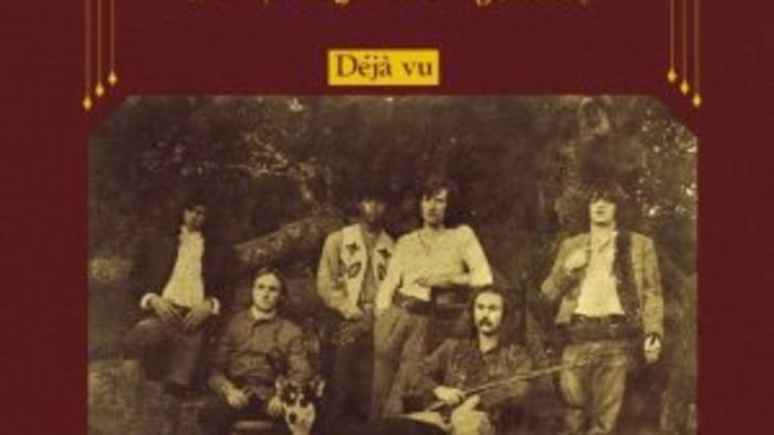 Crosby, Stills, Nash and Young: Deja Vu -