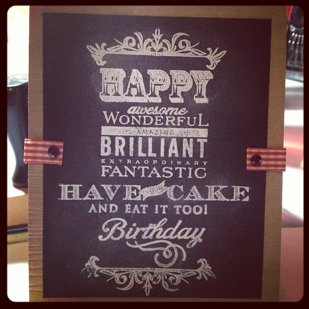 {design} Just finished the birthday boy's card for tonight. Tell me- does it look like chalkboard art? Hope so!