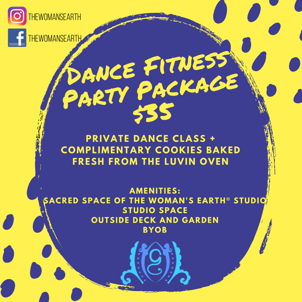 Dance Parties! - Special Promotion for our dancers! Great for Birthdays, Bachelorette Parties, Girls Day Out & more!Private Session for up to 16 Guests (4 minimum)$35 per personHost your own Dance Party at The Woman's Earth®!Those who love dancing and working out can get it at a special bundle price of $35!You'll also get complimentary cookies baked by our brother company, The Luvin Oven!Enjoy the private space of The Woman's Earth® and make it a party by BYOB!To book your Dance Party, fill out the contact form HERE!