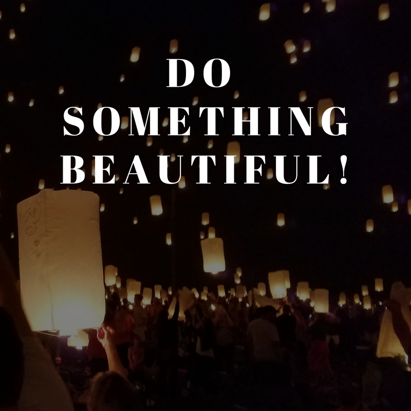 Do SomethingBeautiful!.jpg