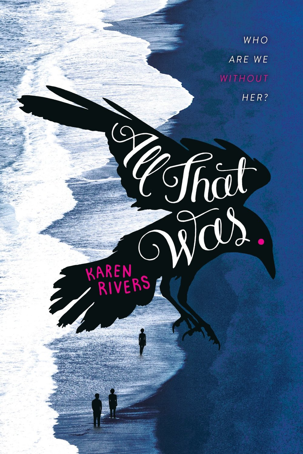 All That Was ,Karen Rivers  For Farrar, Straus and Giroux BYR. Lettering by Aimee Fleck.