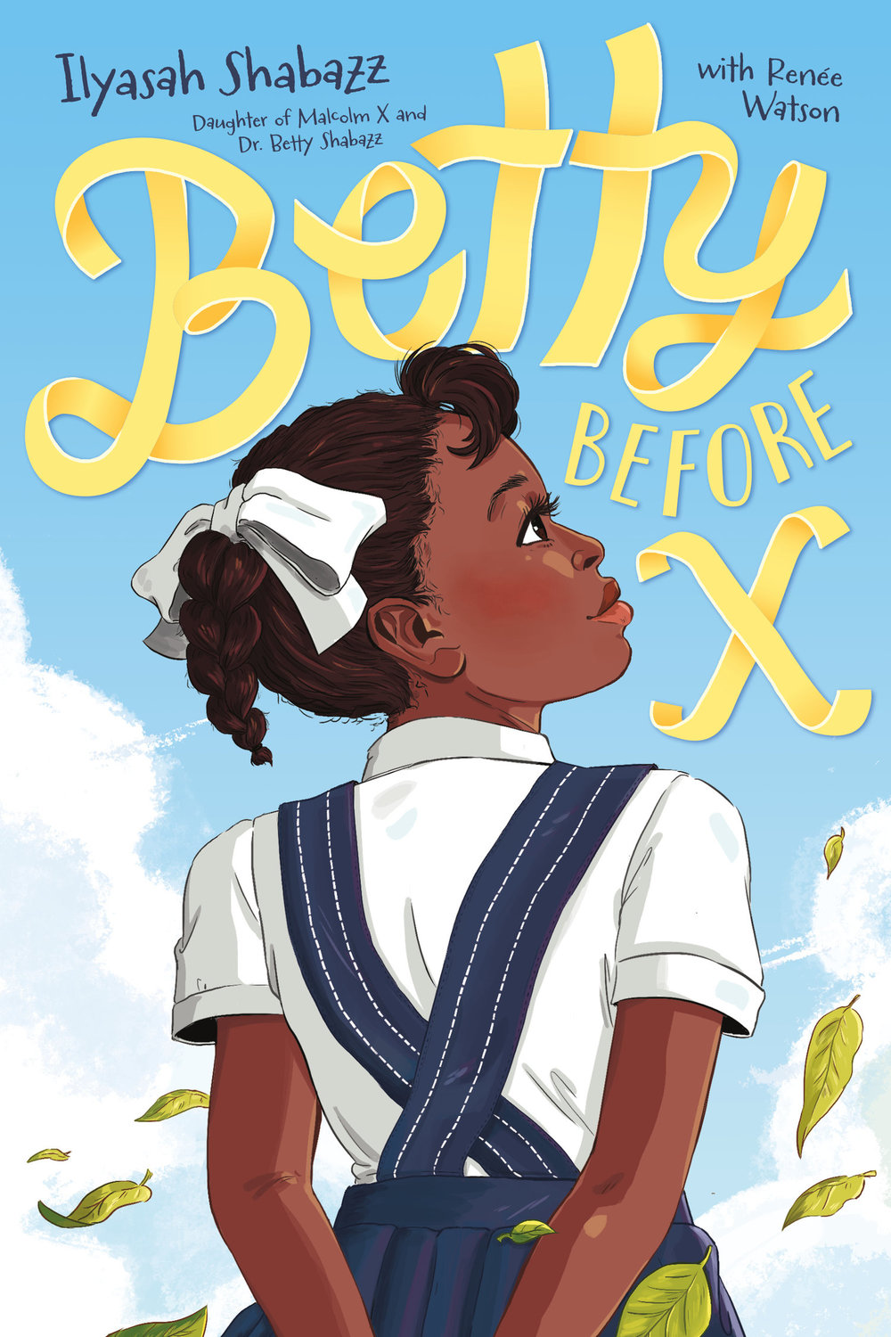 Betty Before X, Ilyasah Shabazz/Renée Watson For Farrar, Straus and Giroux BYR. Illustration by Shannon Wright, lettering by Aimee Fleck.