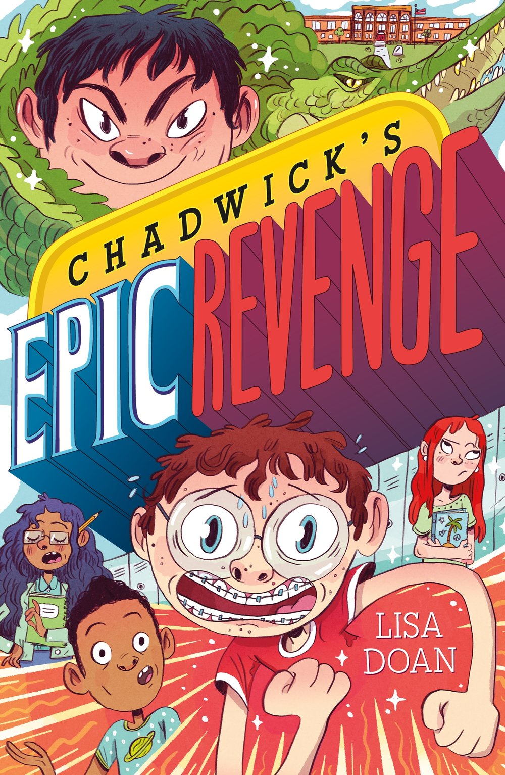 Chadwick's Epic Revenge, Lisa Doan For Roaring Brook Press. Illustration by Natalie Andrewson, lettering by Aimee Fleck.