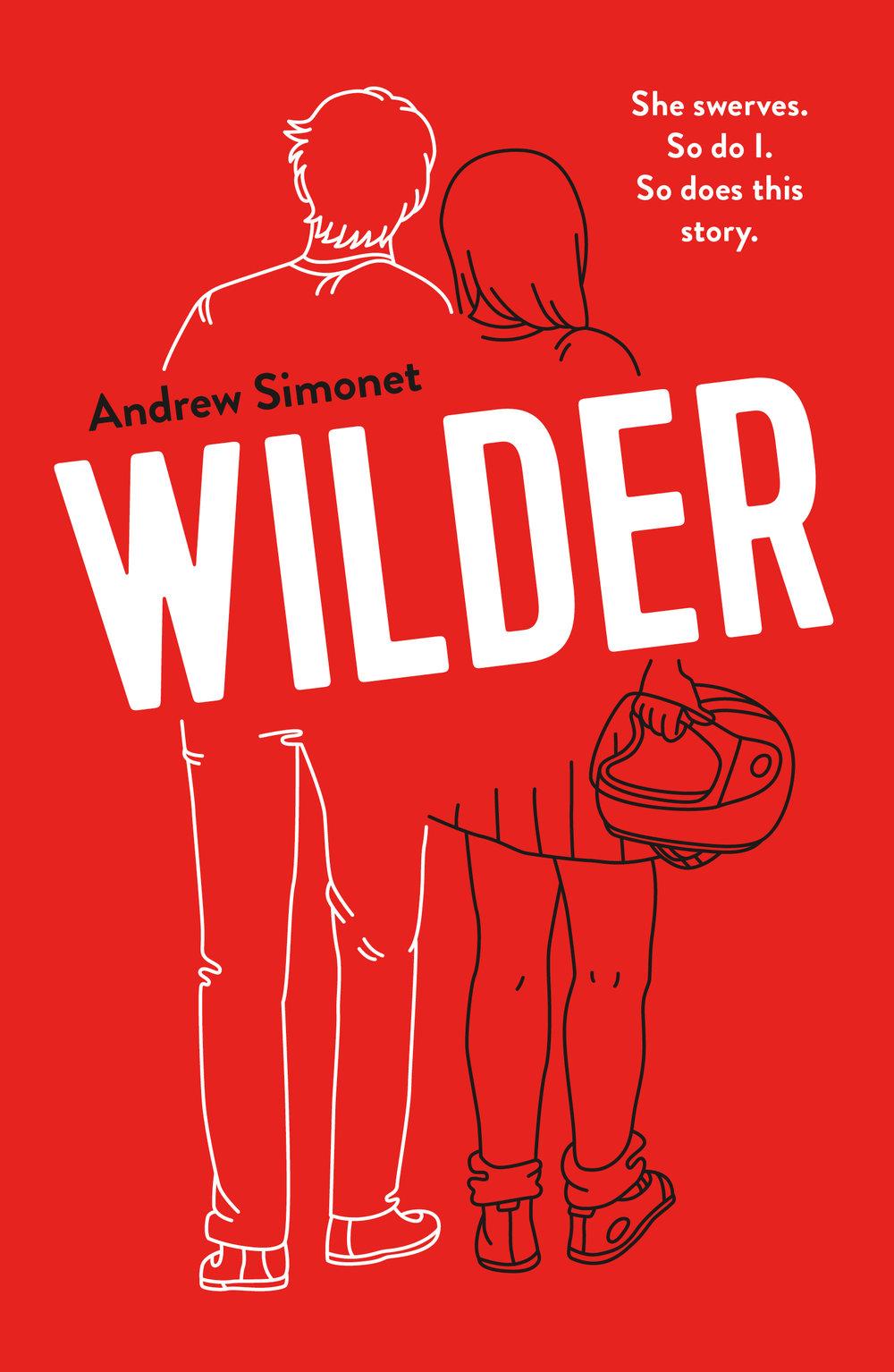 Wilder , Andrew Simonet  For Farrar, Straus and Giroux BYR. Illustration by Aimee Fleck.