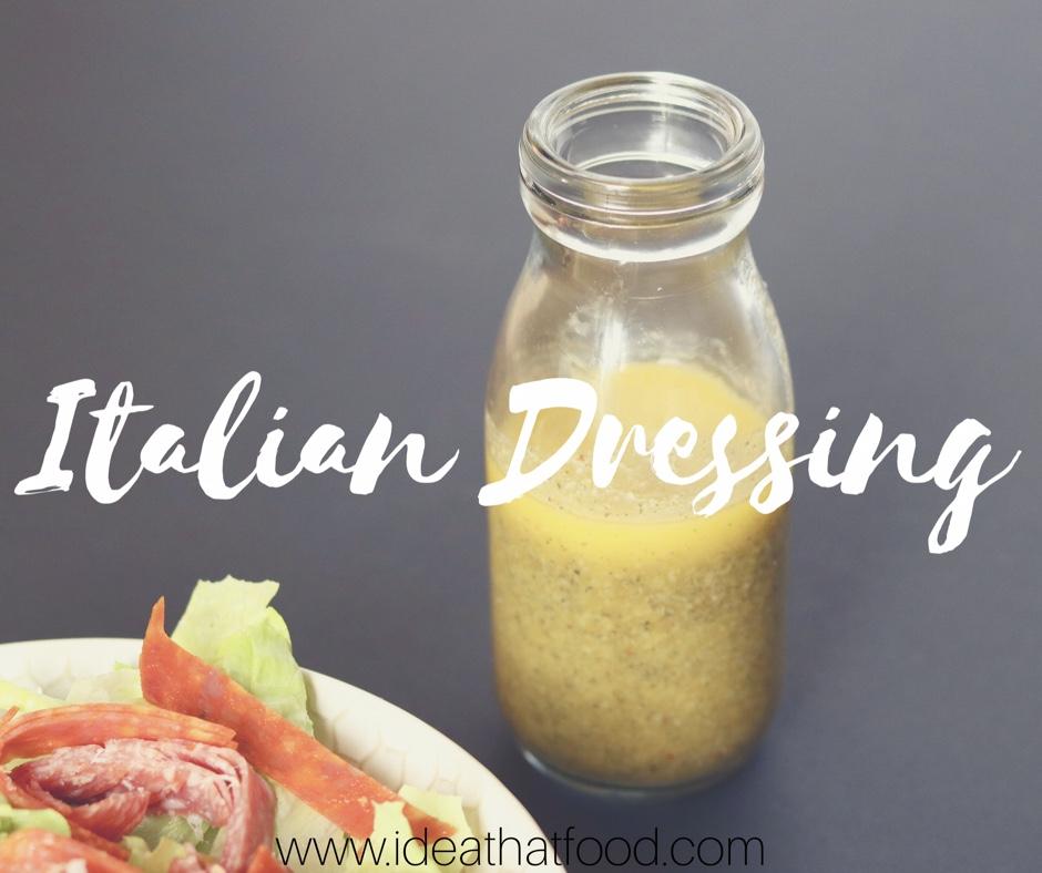 Italian Dressing I'd Eat That Food