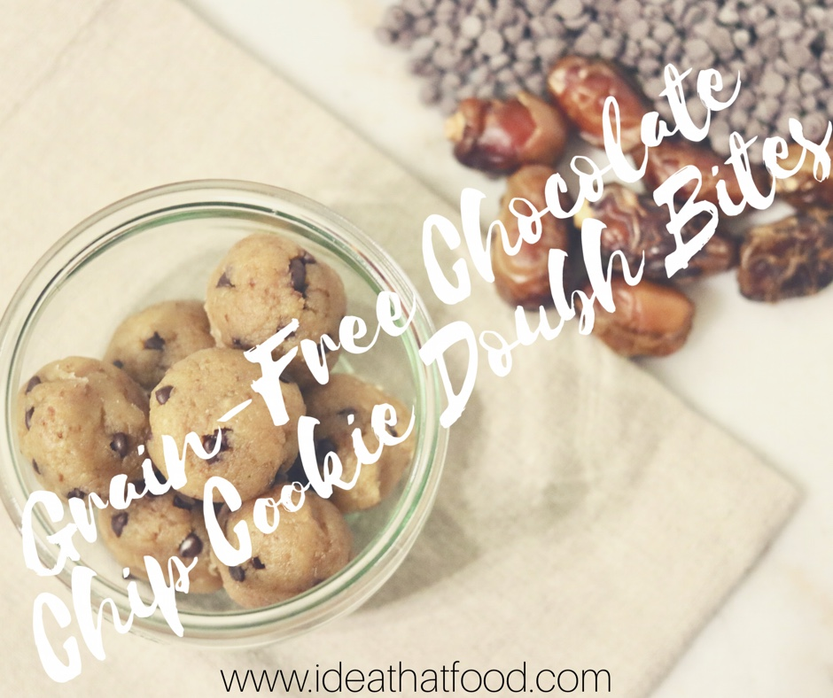 Grain-Free Chocolate Chip Cookie Dough Bites I'd Eat That Food