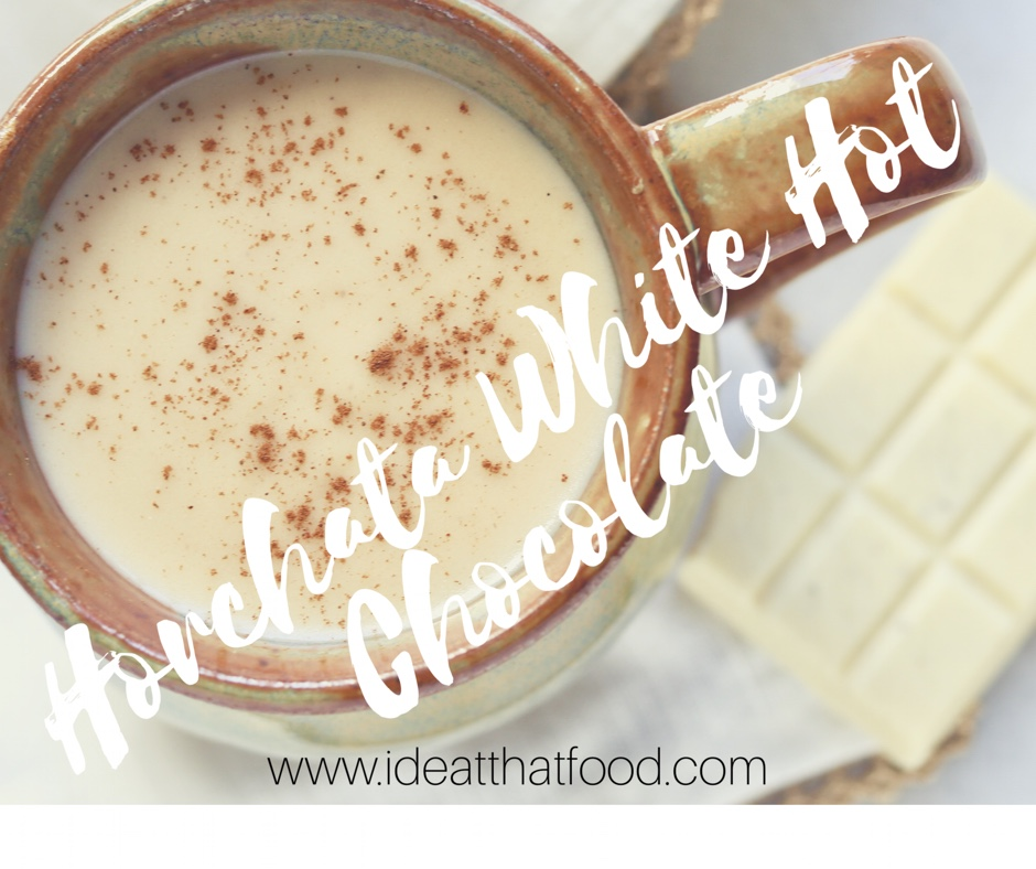 Horchata White Hot Chocolate I'd Eat That Food