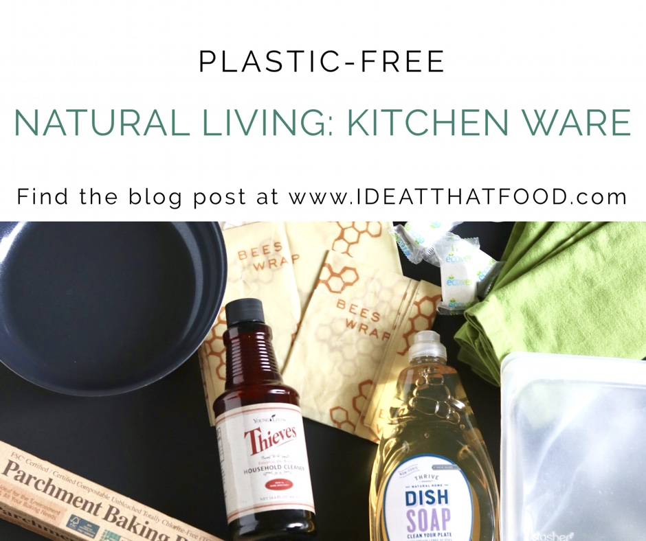 Natural Living Kitchen Ware by I'd Eat That Food