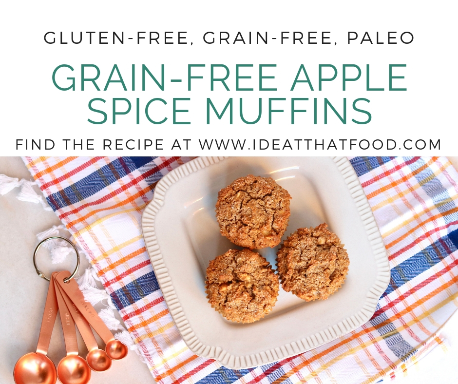Grain-Free Apple Spice Muffins by I'd Eat That Food