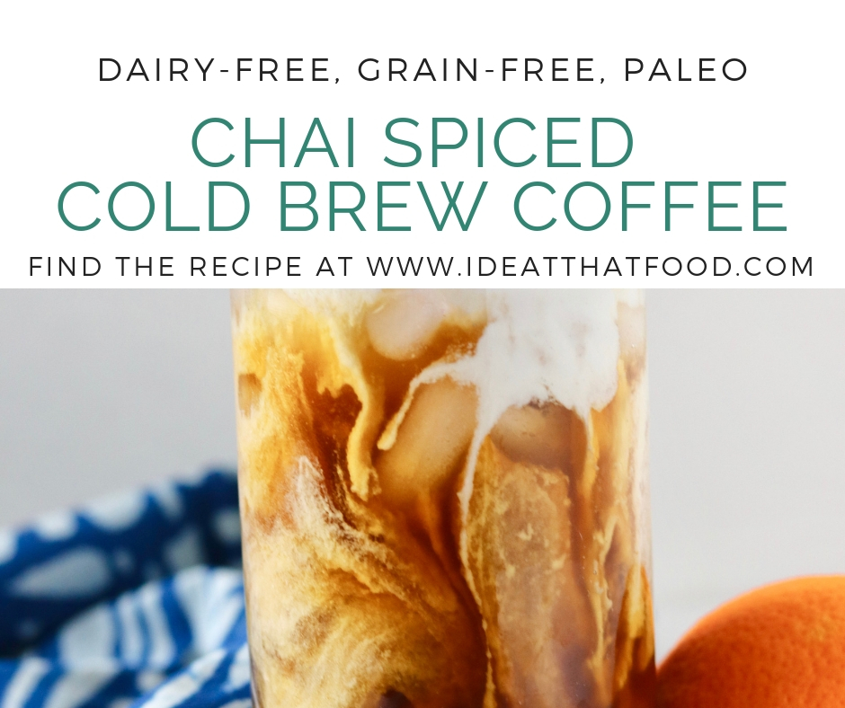 Chai Spiced Cold Brew Coffee by I'd Eat That Food