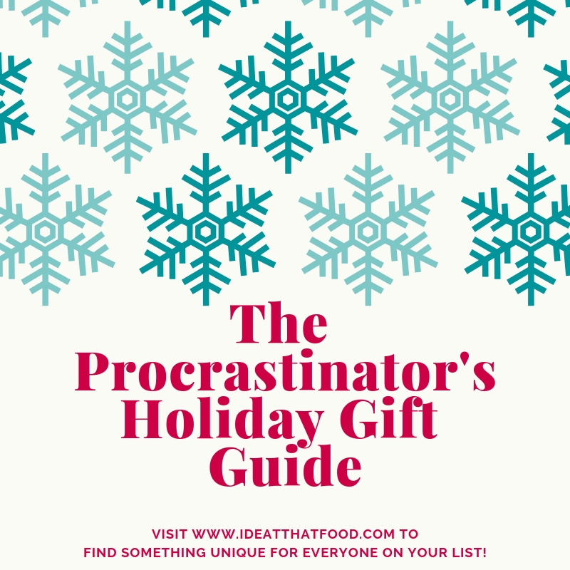 The Procrastinator's Holiday Gift Guide by I'd Eat That Food