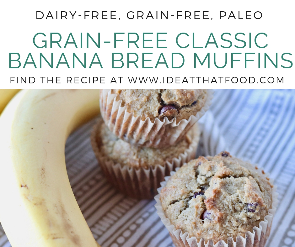 Grain-Free Classic Banana Bread Muffins by I'd Eat That Food