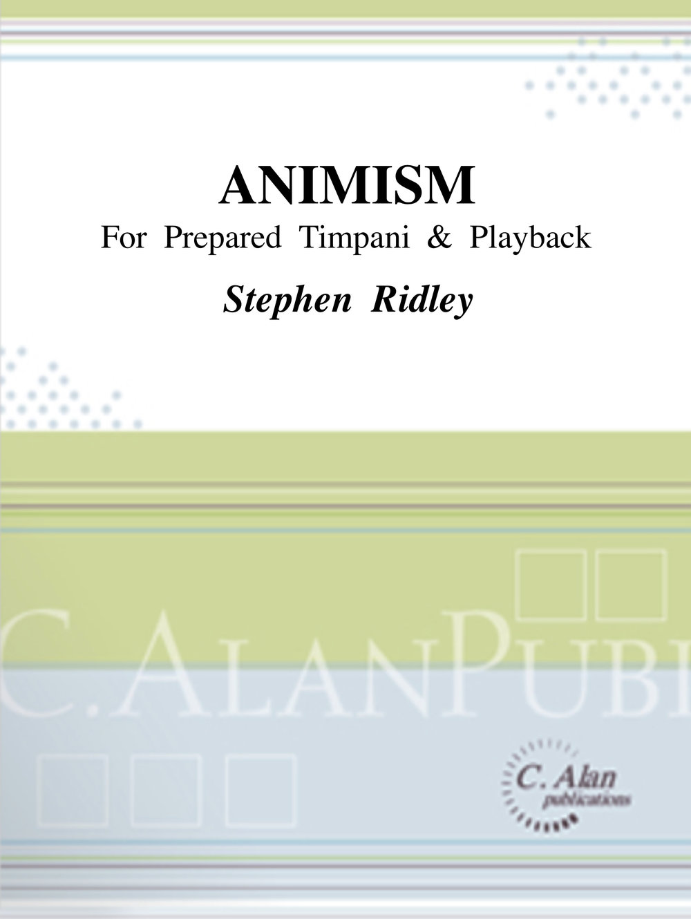 Stephen Ridley - Animism for Prepared Timpani & Playback