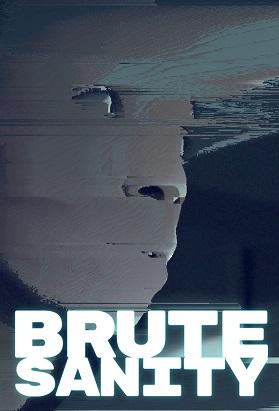 brute_sanity_poster_concept1.jpg