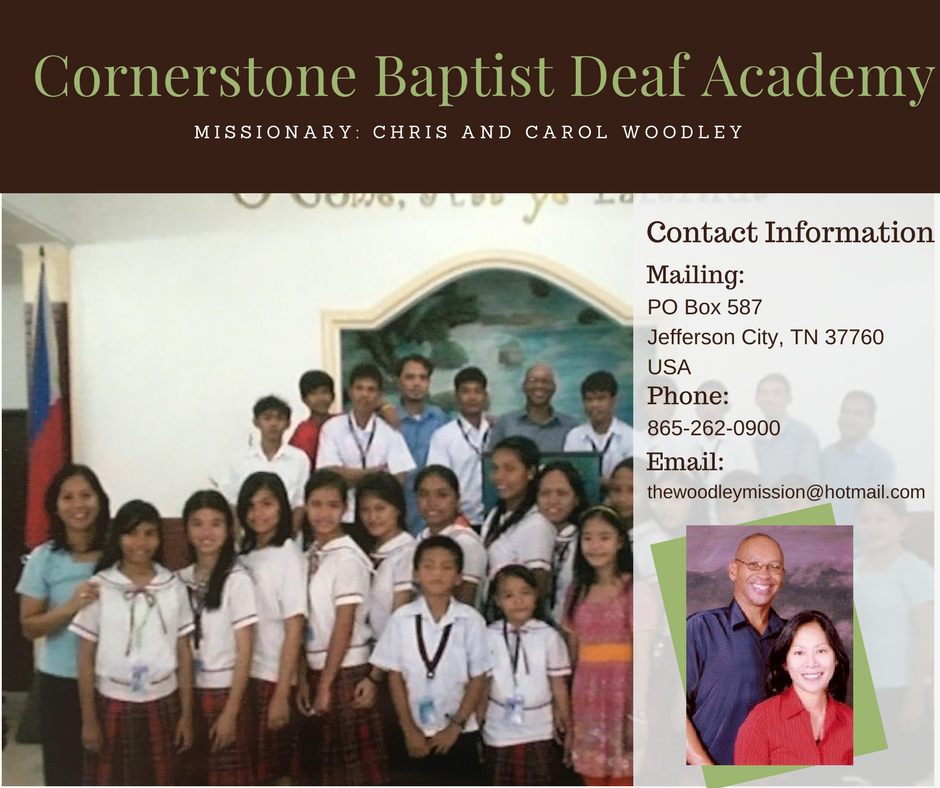 For more information about Corenerstone Baptist Deaf Academy email  Carol Woodley  or visit their  website !
