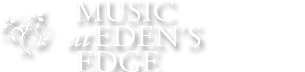 Music at Eden's Edge