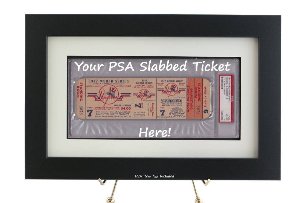 PSA SLABBED SPORTS MEMORABILIA        FRAMED DISPLAYS STARTING AT ONLY $49.95    TICKETS, CHECKS, POSTCARDS, FIRST DAY COVERS                               AND MANY MORE!