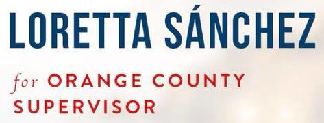 Loretta Sanchez for Orange County Supervisor