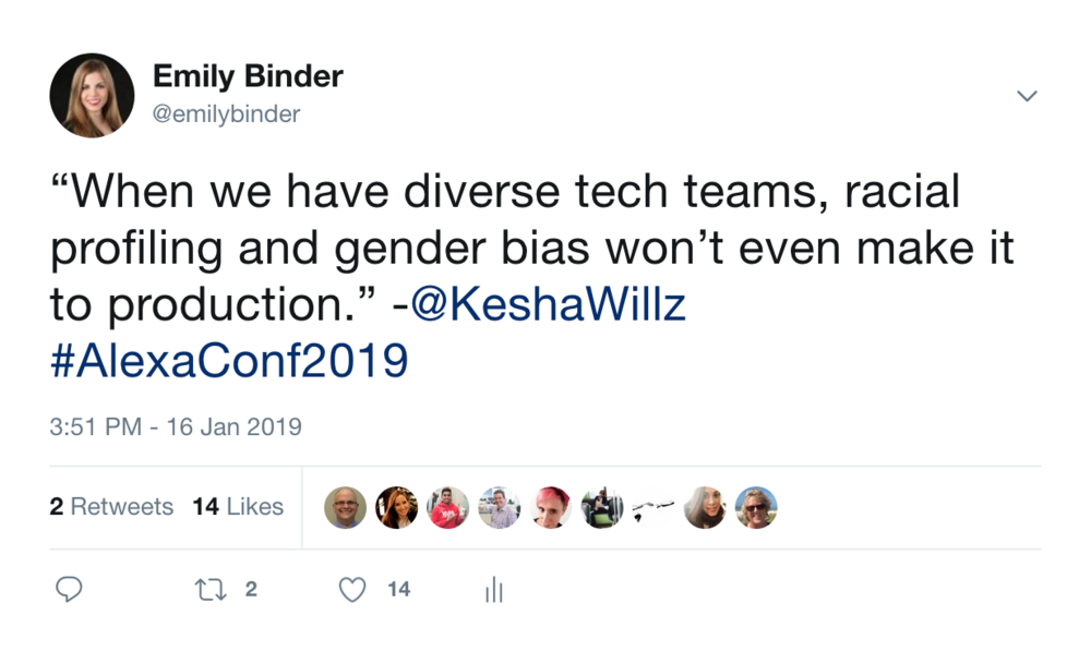 """When we have diverse tech teams, racial profiling and gender bias won't even make it to production."" -Kesha Williams, Senior Software Manager, Chik-Fil-A (overall keynote speaker)"