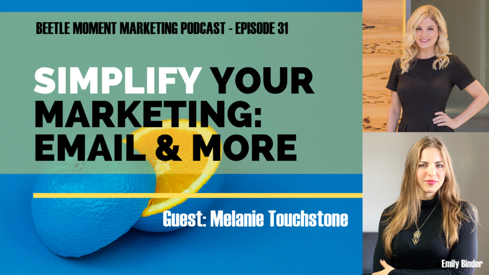 Melanie Touchstone talks with Emily about how simple marketing works. For email, social media, and more.