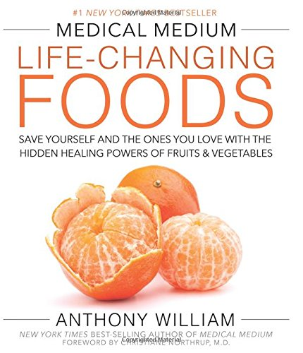 LIFE CHANGING FOODS BY ANTHONY WILLIAM - Packed with information you won't find anywhere else about the Unforgiving Four—the threats responsible for the rise of illness—and the miraculous power of food to heal, this book gives you the ability to become your own health expert, so you can protect yourself, friends, family, and loved ones from symptoms, suffering, and disease. Unleash the hidden powers of fruits and vegetables and transform your life in the process.