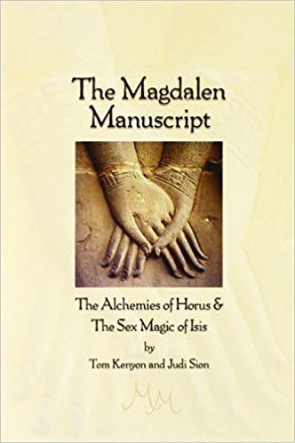The Magdalen Manuscript by Tom Kenyon, et.al