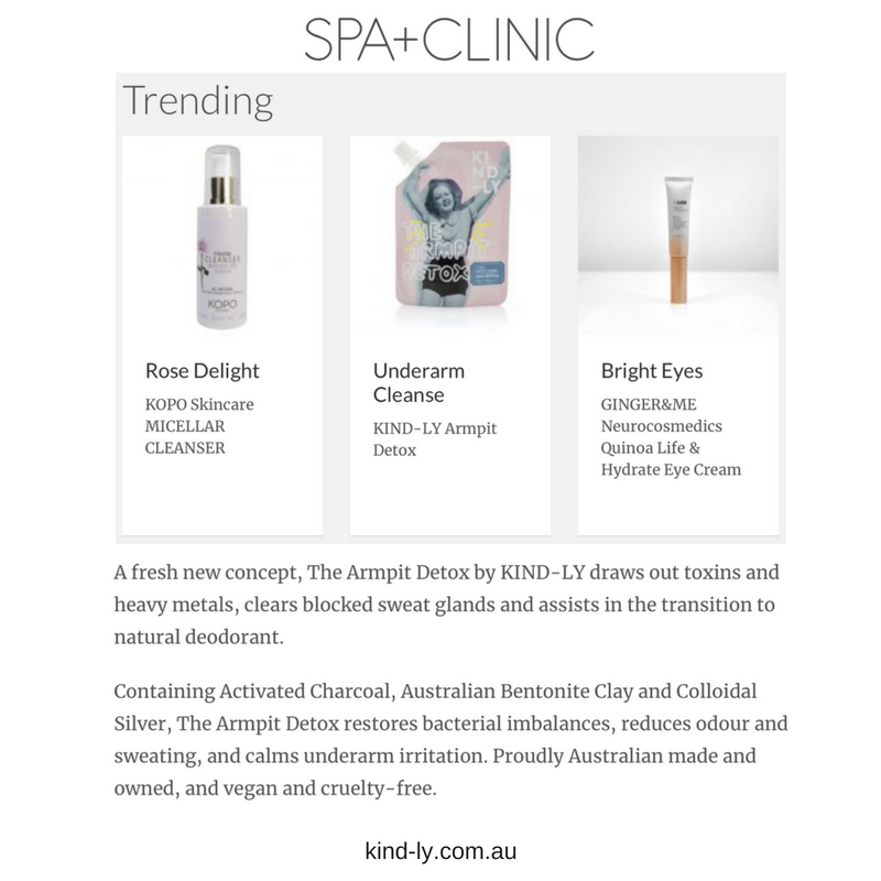Spa + Clinic - The Armpit Detox was featured as a trending product by Spa + Clinic magazine.