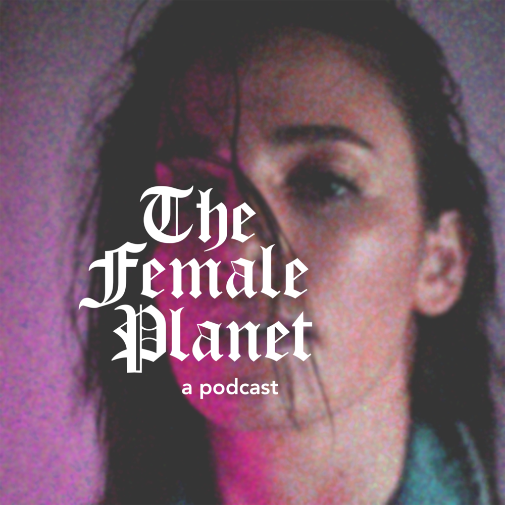 The-Female-Planet-Podcast-Cover-Art copy.png