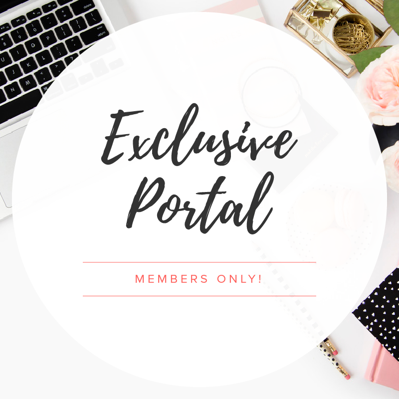 EXCLUSIVE MEMBERS-ONLY PORTAL
