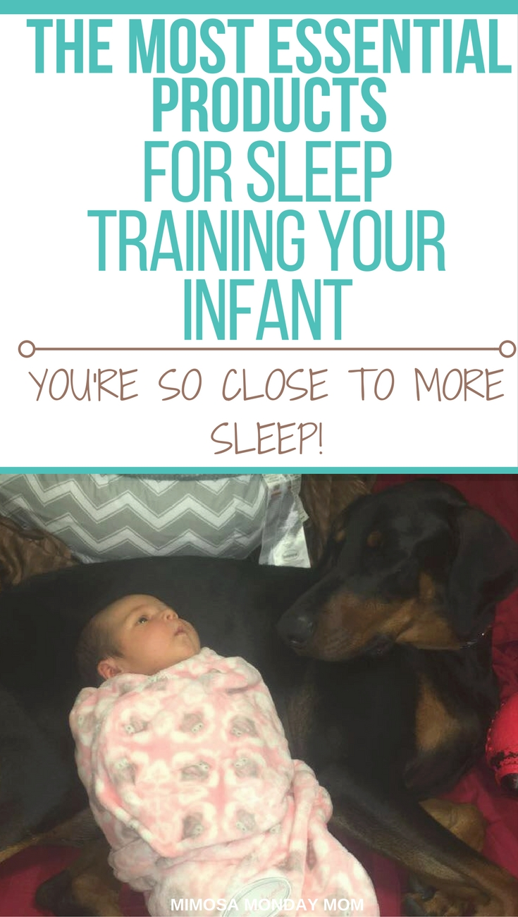 essential products for sleep training your infant