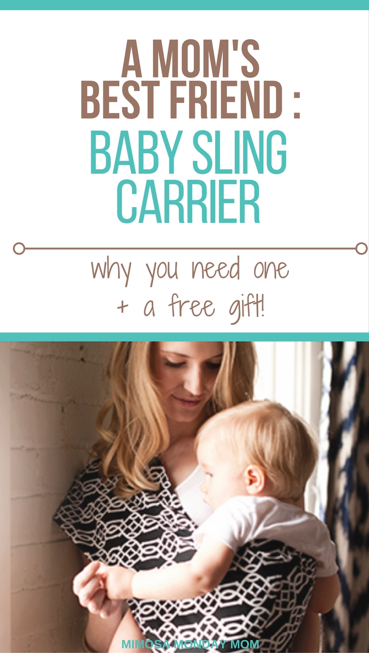 A Mom S Best Friend Baby Sling Carrier Why You Need One A Free