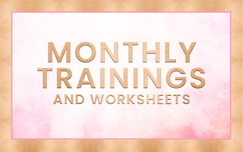 Monthly Trainings & Worksheets.png