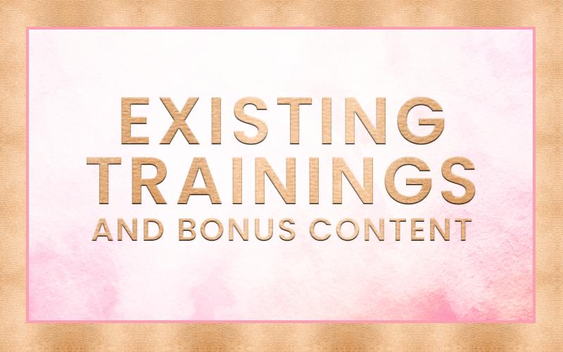 Existing Trainings + Bonus Content.png