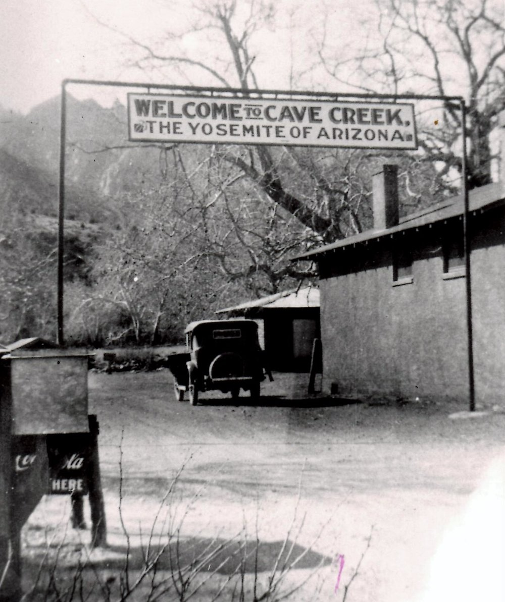 "This image taken in the 1930s in Portal shows the banner I wish still was here. ""Welcome to Cave Creek, the Yosemite of Arizona""."