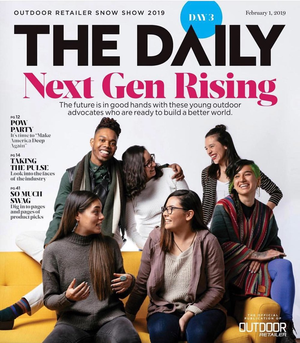 Meet our future leaders… - NativesOutdoors ambassador, Shaandiin Cedar (pictured on the bottom left), was featured at Outdoor Retailer Snow Show 2019 on The Daily magazine and on a North Face panel about how youth are leading the transformation of conservation to include environmental and social justice indicators.See full magazine here.