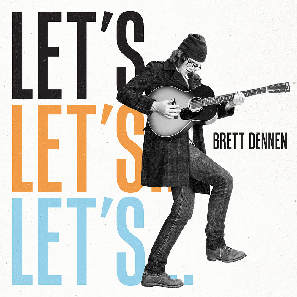 Brett-Dennen_Lets_Final_1080px.jpg