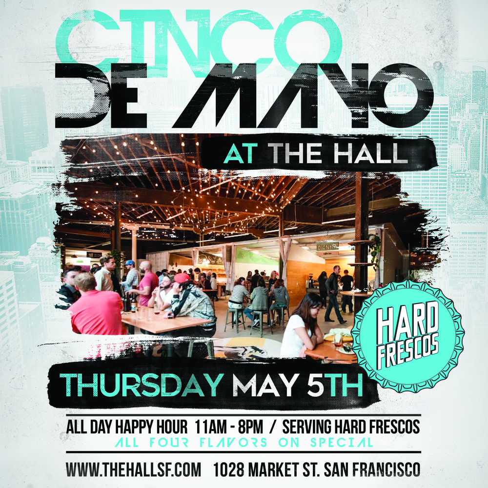 Cinco de Mayo at The Hall SF.jpg