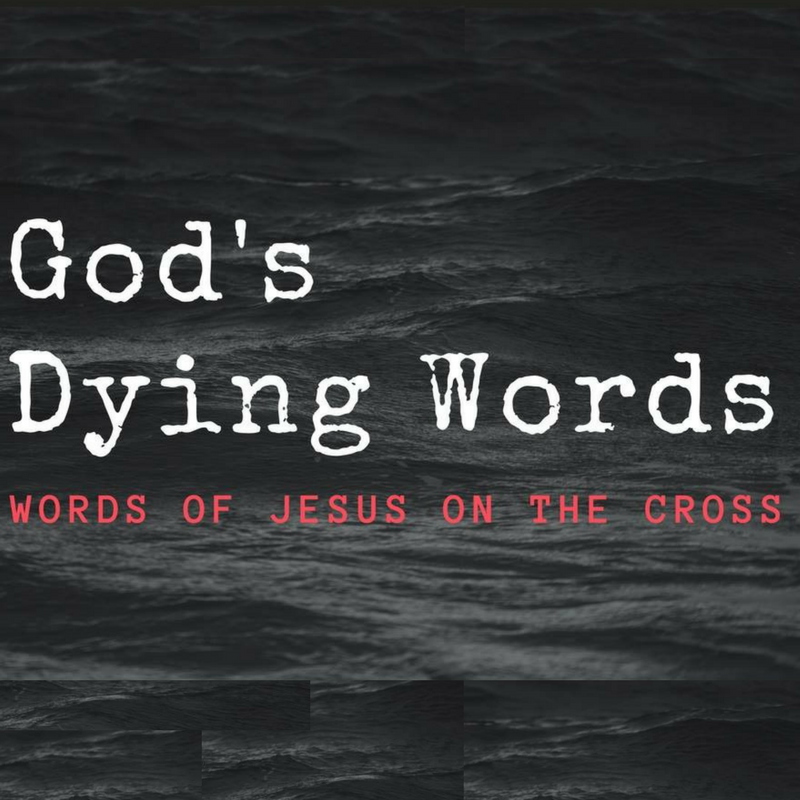 God's Dying Words