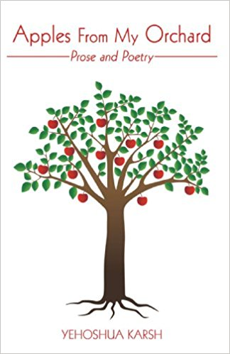 Rabbi Karsh's Latest Book, Apples From My Orchard - Now available for purchase at Amazon.com, BarnesandNoble.com (in paperback and hardcover) and iuniverse.com.  An e-book is also available at booksonboard.com.