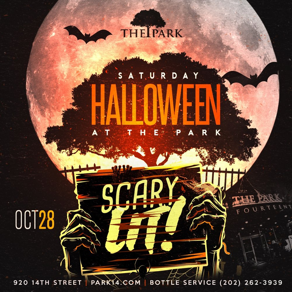 t's about to be SCARY LIT! The Park at Fourteenth host the Ultimate Halloween Party! Bring your best costume and show up for one of the most scariest, and amazing Halloween parties the city has to offer!   RSVP FOR COMPLIMENTARY ENTRY BEFORE 11PM!