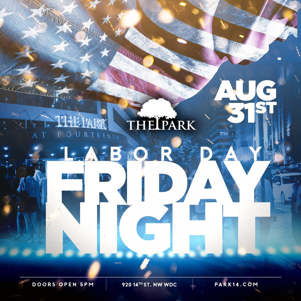 labor day friday night the park at fourteenth