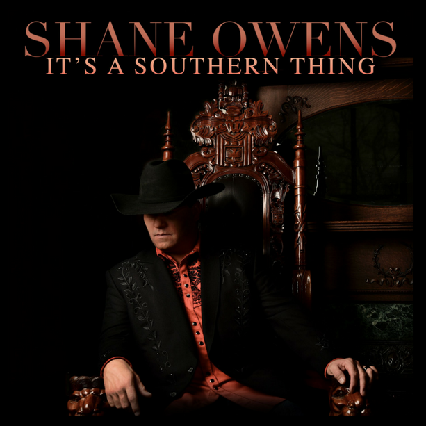 Shane Owens - It's a Southern Thing -