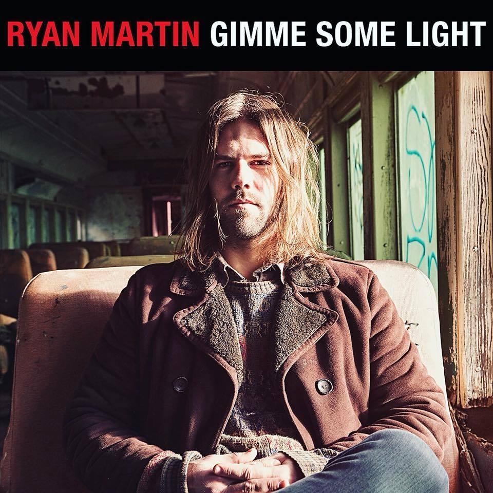 Ryan Martin -Gimme Some Light -