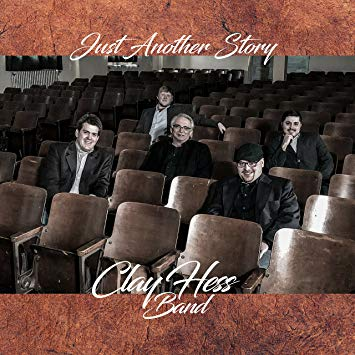 Clay Hess Band - Just Another Story -