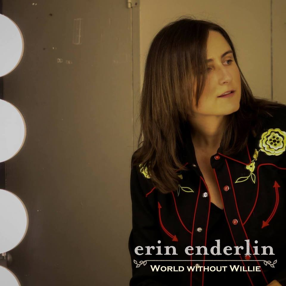 Erin Enderlin - World Without Willie (Single) -