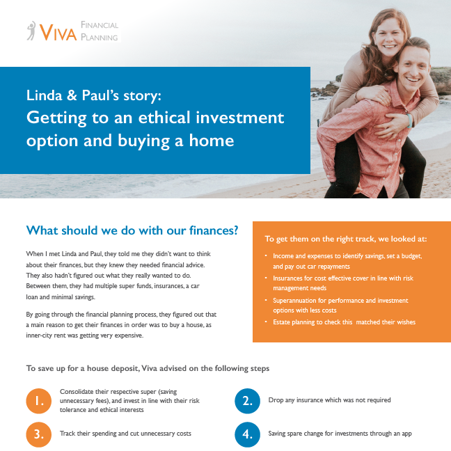 Linda & Paul's story - Getting to an ethical investment option and buying a home