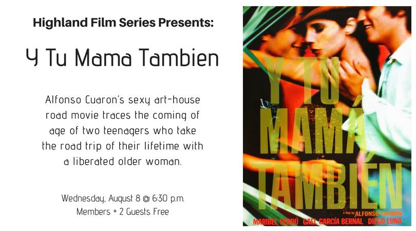 August 8 - Y Tu Mama Tambien.png