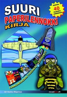Kansikuva kirjasta  Suuri Paperilennokkikirja  ( readme.fi , 2010)