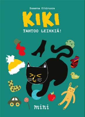 Kansikuva kirjasta  Kiki tahtoo leikkiä!  (Mini Kustannus, 2018)